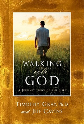 Walking with God by Tim Gray