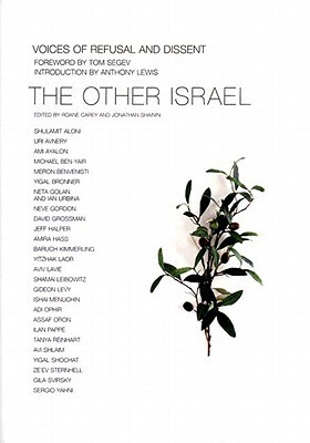 The Other Israel: Voices of Refusal and Dissent