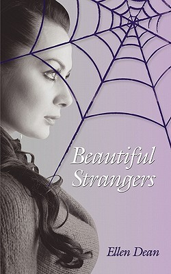 Beautiful Strangers by Ellen Dean
