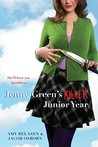 Jenny Green's Killer Junior Year by Amy Belasen
