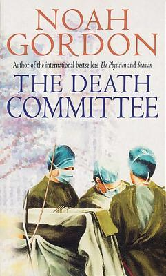 The Death Committee by Noah Gordon