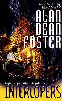 Interlopers by Alan Dean Foster