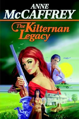 The Kilternan Legacy by Anne McCaffrey