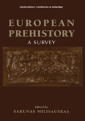 European Prehistory: A Survey
