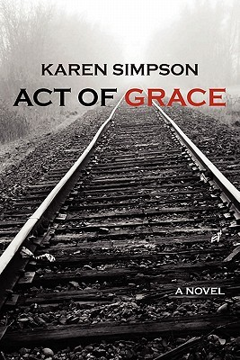 Act of Grace by Karen Simpson