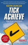 Tick Achieve: How to Get Stuff Done