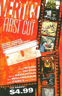 Vertigo First Cut by Brian Wood