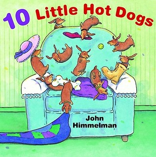 Ten Little Hot Dogs by John Himmelman