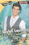 Taylor Lautner: Twilight Star