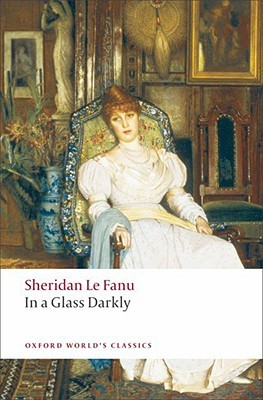 In a Glass Darkly (Oxford World's Classics)