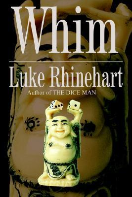 Whim by Luke Rhinehart