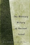 The Military History of Ancient Israel