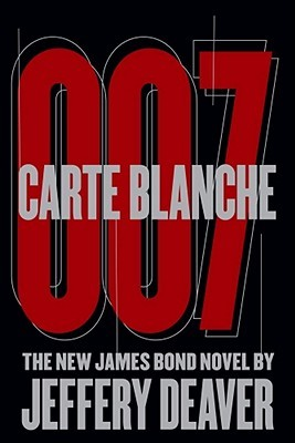 Carte Blanche 007: The New James Bond Novel