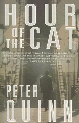 The Hour of the Cat by Peter Quinn