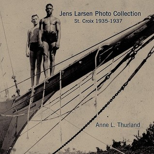 Jens Larsen Photo Collection: St. Croix 1935-1937