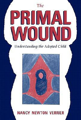 The Primal Wound by Nancy Verrier