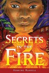 Secrets in the Fire