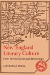 New England Literary Culture by Lawrence Buell