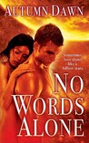 No Words Alone (Spark, #1)