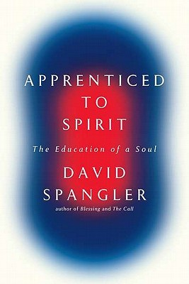 Apprenticed to Spirit by David Sprangler