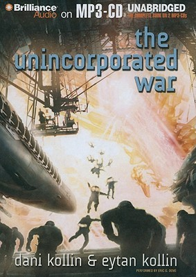 The Unincorporated War by Eytan Kollin