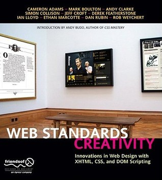 Web Standards Creativity by Cameron Adams