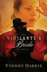 The Vigilante's Bride (Texas Rangers #1)