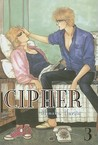Cipher, Volume 3