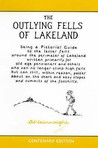 The Outlying Fells Of Lakeland (Pictorial Guides To The Lakeland Fells)