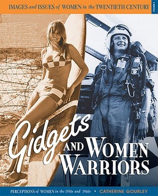 Gidgets and Women Warriors by Catherine Gourley