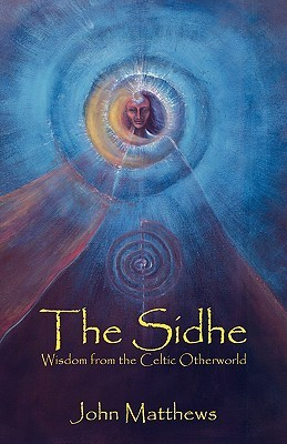 The Sidhe by John Matthews