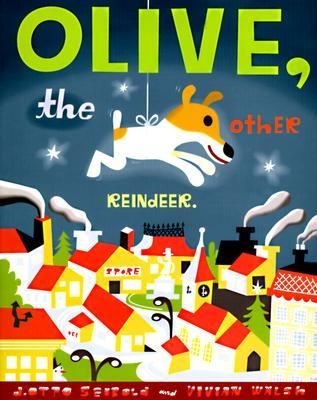 Olive, the Other Reindeer by J. Otto Seibold