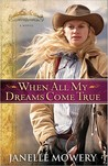When All My Dreams Come True (Colorado Runaway, #1)
