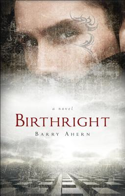 Birthright by Barry Ahern