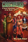 Crossovers: A Secret Chronology of the World #1 (Crossovers, #1)
