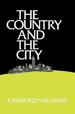 The Country and the City by Raymond Williams