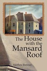 The House with the Mansard Roof