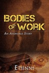 Bodies of Work (Avondale Stories, #1)