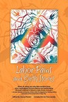 Labor Pains and Birth Stories: Essays on Pregnancy, Childbirth, and Becoming a Parent
