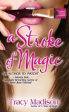 A Stroke of Magic (Magic, #2)