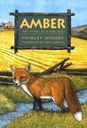 Amber: The Red Story of a Red Fox