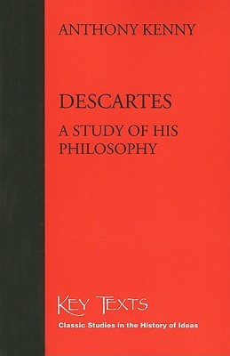 Descartes: A Study of His Philosophy (Key Texts)