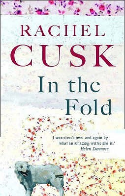 In The Fold by Rachel Cusk
