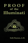 Proof of the Illuminati by Seth Payson