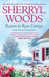 Return to Rose Cottage: The Laws of Attraction\For the Love of Pete