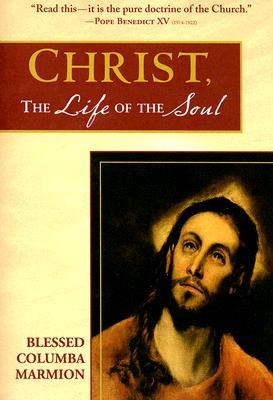 Christ, the Life of the Soul
