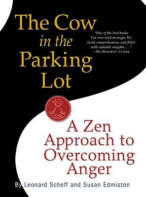 The Cow in the Parking Lot by Leonard Scheff
