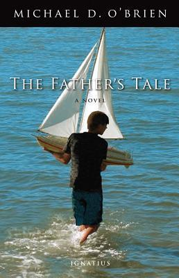 The Father's Tale: A Novel