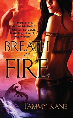 Breath of Fire by Tammy Kane