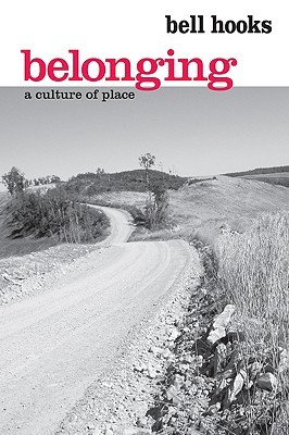 Belonging: A Culture of Place
